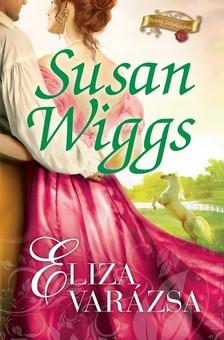 Susan Wiggs - Eliza varázsa [eKönyv: epub, mobi]