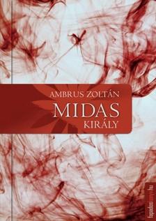 Ambrus Zolt�n - Midas kir�ly [eK�nyv: epub, mobi]