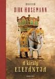 Dirk Husemann - A király elefántja [eKönyv: epub,  mobi]