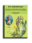 ASCHENBRENNER, EVA - GY�GYN�V�NYPATIKA - A GY�GYF�VEK GY�JT�SE �S ALKALMAZ�SA -