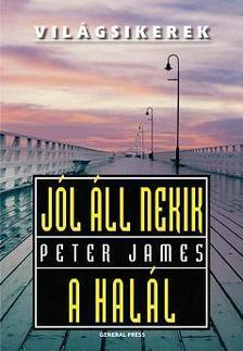 Peter James - Jól áll nekik a halál