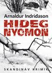 Arnaldur Indridason - Hideg nyomon