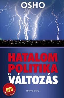 OSHO - HATALOM, POLITIKA �S V�LTOZ�S - DVD-mell�klettel