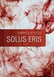 Ambrus Zoltán - Solus eris [eKönyv: epub,  mobi]