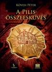 K�vesi P�ter - A Pilis-�sszeesk�v�s [eK�nyv: epub, mobi]