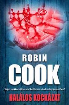 Robin Cook - Hal�los kock�zat