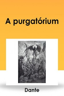 Dante - A purgatórium [eKönyv: epub, mobi]