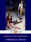 ROBERT LOUIS STEVENSON - A Ballantraei f�ldes�r [eK�nyv: epub, mobi]