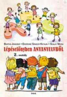 Bartha J�nosn�, Erd�din� S�ndor Katalin, Szalay M�ria - L�p�sel�nyben anyanyelvb�l 2. oszt�ly / 1.