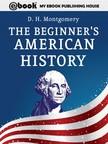 Montgomery D. H. - The Beginner's American History [eKönyv: epub,  mobi]