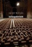 Varga M�ty�s - HALL�SGYAKORLATOK