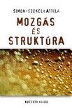 Simon-Sz�kely Attila - Mozg�s �s strukt�ra [eK�nyv: epub,  mobi]