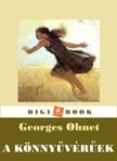 Ohnet, Georges - A könnyűvérúek [eKönyv: epub, mobi]