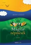 Arany L�szl� - Magyar n�pmes�k [eK�nyv: epub, mobi]