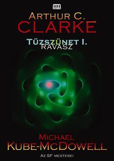 Arthur C. Clarke - Michael Kube-McDowell - Tűzszünet 1. - Ravasz