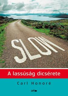 Carl Honor� - Slow - A lass�s�g dics�rete