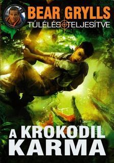 Bear Grylls - A krokodil karma #