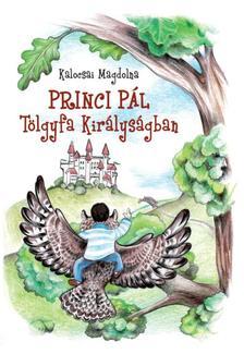 Kalocsai Magdolna - Princi P�l T�lgyfa Kir�lys�gban