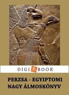- Perzsa �s egyiptomi �lmosk�nyv [eK�nyv: epub, mobi]