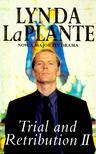 Plante, Lynda La - Trial and Retribution II. [antikvár]