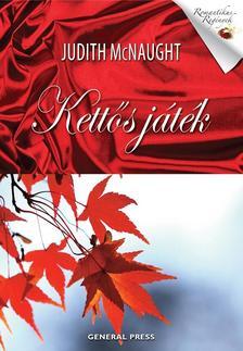 Judith McNaught - KETTŐS JÁTÉK - ROMANTIKUS REGÉNYEK #