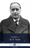 H.G. Wells - Delphi Works of H. G. Wells (Illustrated) [eKönyv: epub,  mobi]