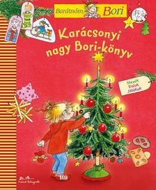 - Kar�csonyi nagy Bori-k�nyv - Bar�tn�m, Bori