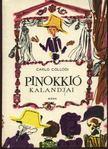 Carlo Collodi - Pinokki� kalandjai [antikv�r]