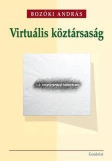 Bozóki András - Virtuális köztársaság