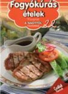 - Fogyókúrás ételek - Receptek a Nagyitól 22.