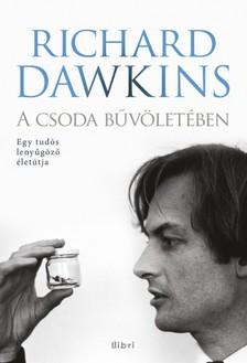 Richard Dawkins - A csoda b�v�let�ben [eK�nyv: epub, mobi]
