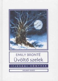 Emily Bronte - �V�LT� SZELEK - IFJ�S�GI K�NYVEK -
