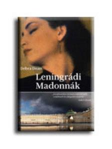 Debra Dean - Leningrádi Madonnák