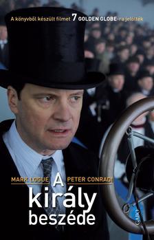 Mark Logue - Peter Conradi - A király beszéde