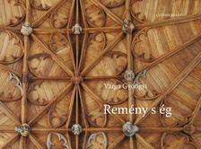 Varga Gy�ngyi - Rem�ny s �g