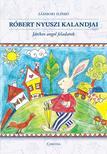 Zámbori Ildikó - Róbert nyuszi kalandjai #