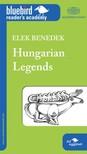 Benedek Elek - Hungarian Legends [eK�nyv: epub, mobi]