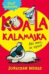 Jonathan Meres - Állati kalandok - Koala kalamajka 1. - Aki mer,  az nyer!