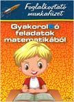 Di�szegin� Nansz�k T�mea- Zs�kay Edit - Gyakorol6� feladatok matematik�b�l - 2. oszt�lyosok sz�m�ra