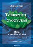 BALOGH B�LA - T�bbszint� gy�gyul�s - CD-mell�klettel