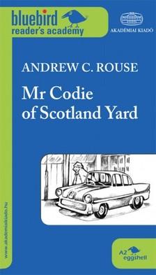 Andrew C. Rouse - Mr. Codie of Scotland Yard [eK�nyv: epub, mobi]