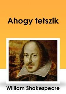 Shakeapeare William - Ahogy tetszik [eK�nyv: epub, mobi]