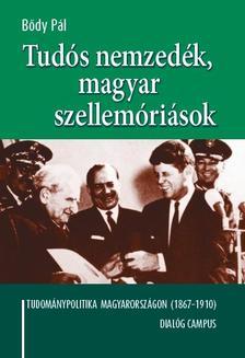 B�dy P�l - Tud�s nemzed�k, magyar szellem�ri�sok