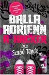 Szab� T�nde - Balla Adrienn 3. - A hacker