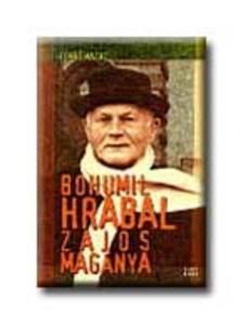 Tomas Mazal - Bohumil Hrabal zajos mag�nya