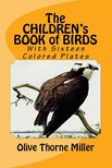 Miller Olive Thorne - The Children's Book of Birds [eKönyv: epub,  mobi]