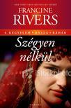Francine Rivers - Sz�gyen n�lk�l - R�h�b