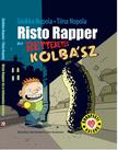 Sinikka Nopola - Tiina Nopola - RISTO RAPPER �S A RETTENETES KOLB�SZ