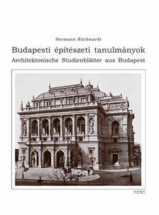 Rückwardt, Hermann - Budapesti építészeti tanulmányokArchitektonische Studienblätter aus Budapest