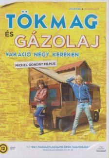 Michel Gondry - T�KMAG �S G�ZOLAJ - VAK�CI� N�GY KER�KEN
